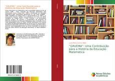 """Bookcover of """"GRUEMA"""": Uma Contribuição para a História da Educação Matemática"""