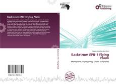 Bookcover of Backstrom EPB-1 Flying Plank