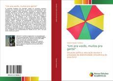 """Bookcover of """"Um pra vocês, muitos pra gente"""""""