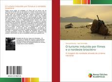 Capa do livro de O turismo induzido por filmes e o nordeste brasileiro