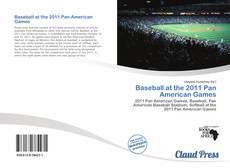Buchcover von Baseball at the 2011 Pan American Games