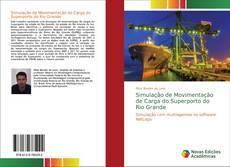 Capa do livro de Simulação de Movimentação de Carga do Superporto do Rio Grande