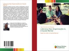 Bookcover of Liderança Nas Organizações & A Saúde Mental