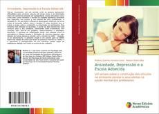 Copertina di Ansiedade, Depressão e a Escola Adoecida