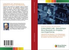 Copertina di CHALLENGE LAB - Metodologia Ativa Baseada em Projetos nas Engenharias