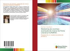 Bookcover of Marketing de eventos: avaliação da marca da Festa Literária FLIPORTO