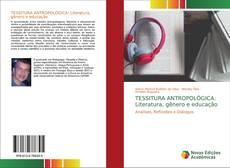 Обложка TESSITURA ANTROPOLÓGICA: Literatura, gênero e educação