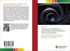 Bookcover of Liderança Pedagógica e autoeficácia dos professores do ensino superior