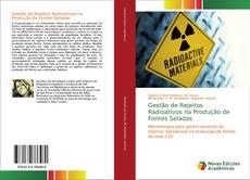 Buchcover von Gestão de Rejeitos Radioativos na Produção de Fontes Seladas