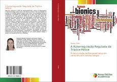 A Autorregulação Regulada da Tríplice Hélice kitap kapağı