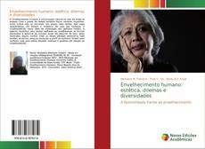 Capa do livro de Envelhecimento humano: estética, dilemas e diversidades