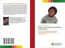 TDAH - Guia Básico Para Pais e Professores kitap kapağı