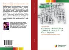Bookcover of A influencia da governança corporativa nos preços dos planos de saude
