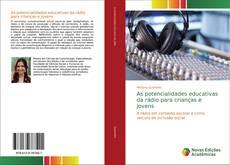 Capa do livro de As potencialidades educativas da rádio para crianças e jovens