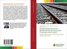 Capa do livro de Estabilização Química e Ambiental de Escórias para Emprego como Lastro