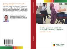 Capa do livro de Escola, qualidade social em educação e formação docente