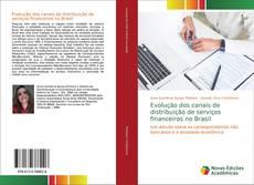 Capa do livro de Evolução dos canais de distribuição de serviços financeiros no Brasil