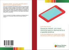 Copertina di Governo móvel: um novo caminho para a democracia e a gestão pública