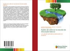 Bookcover of Ações de ciência na escola de educação básica: