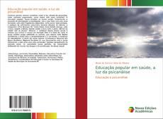 Copertina di Educação popular em saúde, a luz da psicanálise