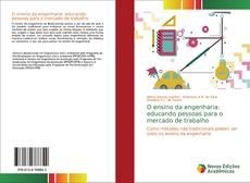 Portada del libro de O ensino da engenharia: educando pessoas para o mercado de trabalho