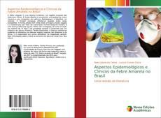 Couverture de Aspectos Epidemiológicos e Clínicos da Febre Amarela no Brasil