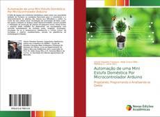 Bookcover of Automação de uma Mini Estufa Doméstica Por Microcontrolador Arduino