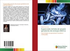 Capa do livro de Supervisão remota de grupos geradores de energia elétrica
