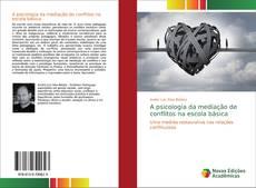 Capa do livro de A psicologia da mediação de conflitos na escola básica