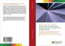 Capa do livro de Análise das propriedades mecânicas de uma liga de Al-Si-Mg fundida