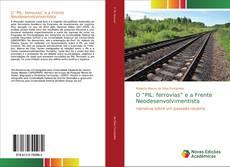 """Обложка O """"PIL: ferrovias"""" e a Frente Neodesenvolvimentista"""