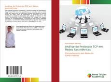 Bookcover of Análise do Protocolo TCP em Redes Assimétricas