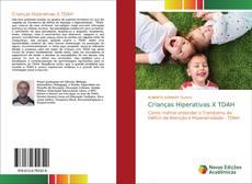 Bookcover of Crianças Hiperativas X TDAH