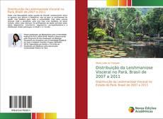 Обложка Distribuição da Leishmaniose Visceral no Pará, Brasil de 2007 a 2011