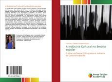 Capa do livro de A Indústria Cultural no âmbito escolar