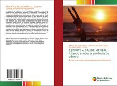 Обложка ESPORTE e SAÚDE MENTAL: lutando contra a violência de gênero