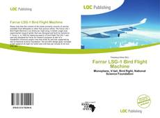 Bookcover of Farrar LSG-1 Bird Flight Machine