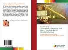 Capa do livro de Colaboração premiada e os limites de atuação do Ministério Público