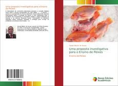Bookcover of Uma proposta investigativa para o Ensino de Peixes
