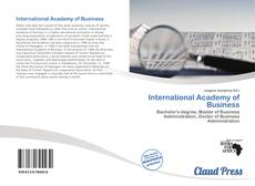 Bookcover of International Academy of Business