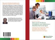 Manual de Eficiência Energética nas Indústrias e Abastecimento de Água kitap kapağı