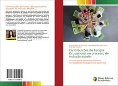 Buchcover von Contribuições da Terapia Ocupacional no processo de inclusão escolar