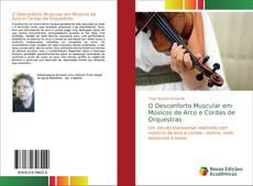 O Desconforto Muscular em Músicos de Arco e Cordas de Orquestras kitap kapağı