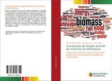 Capa do livro de A produção de biogás através da misturas de biomassas