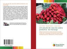 Bookcover of Um estudo de caso da cadeia produtiva do morango