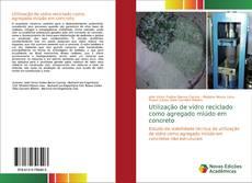 Bookcover of Utilização de vidro reciclado como agregado miúdo em concreto