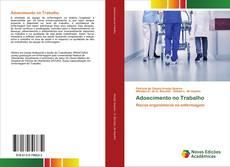 Bookcover of Adoecimento no Trabalho