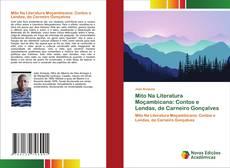 Bookcover of Mito Na Literatura Moçambicana: Contos e Lendas, de Carneiro Gonçalves