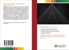 Borítókép a  A aplicabilidade dos mecanismos da justiça restaurativa - hoz
