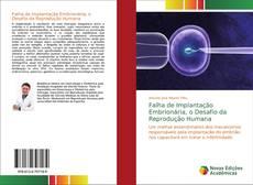 Borítókép a  Falha de Implantação Embrionária, o Desafio da Reprodução Humana - hoz